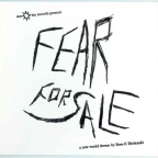 Fear For Sale – Ten Years Later